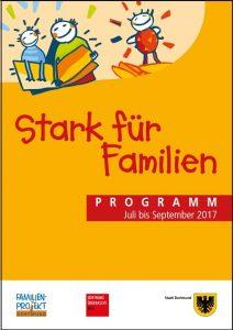 Programmheft des Familien-Projektes von Juli - September 2017 für alle Stadtbezirke zum Download