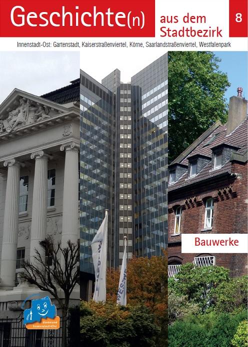 """Online-Ausgabe: Bauwerke, aus der Reihe """"Geschichten aus dem Stadtbezirk"""""""