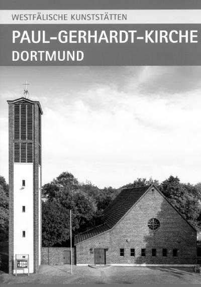 Kunstführer: Paul-Gerhardt-Kirche Dortmund